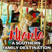 ATLANTA a southern family destination