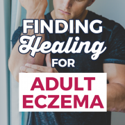 find healing for adult eczema