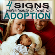 4 Signs You're Ready to Turn to Adoption