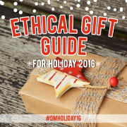 #DMHoliday16 Ethical Gifts for Holiday 2016
