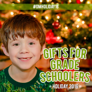 #DMHoliday16 Gifts for Grade Schoolers Holiday 2016