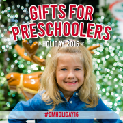 #DMHoliday16 Gifts for Preschoolers Holday 2016