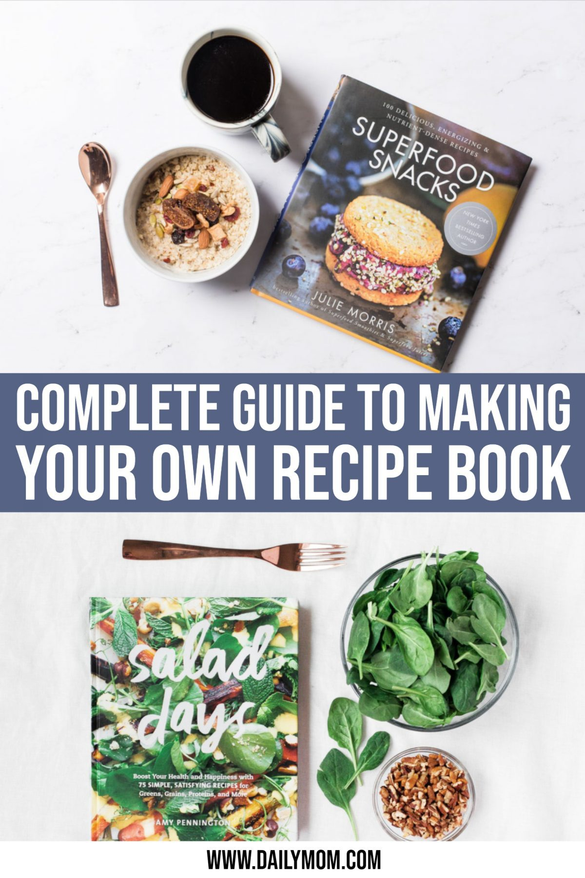 How To Make Your Own Recipe Book, Step-by-step Guide