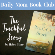Daily Mom Book Club - The Truthful Story