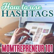 Momtrepreneur 101 hashtags