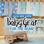 2016 ABC EXPO Baby Gear For The Home