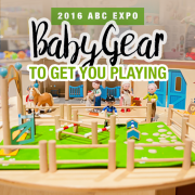 2016 ABC EXPO Baby Gear To Get You Playing