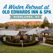 A Winter Retreat at Old Edwards Inn Spa Highlands NC