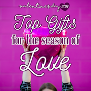 Top Gifts for the Season of Love Valentines 2017