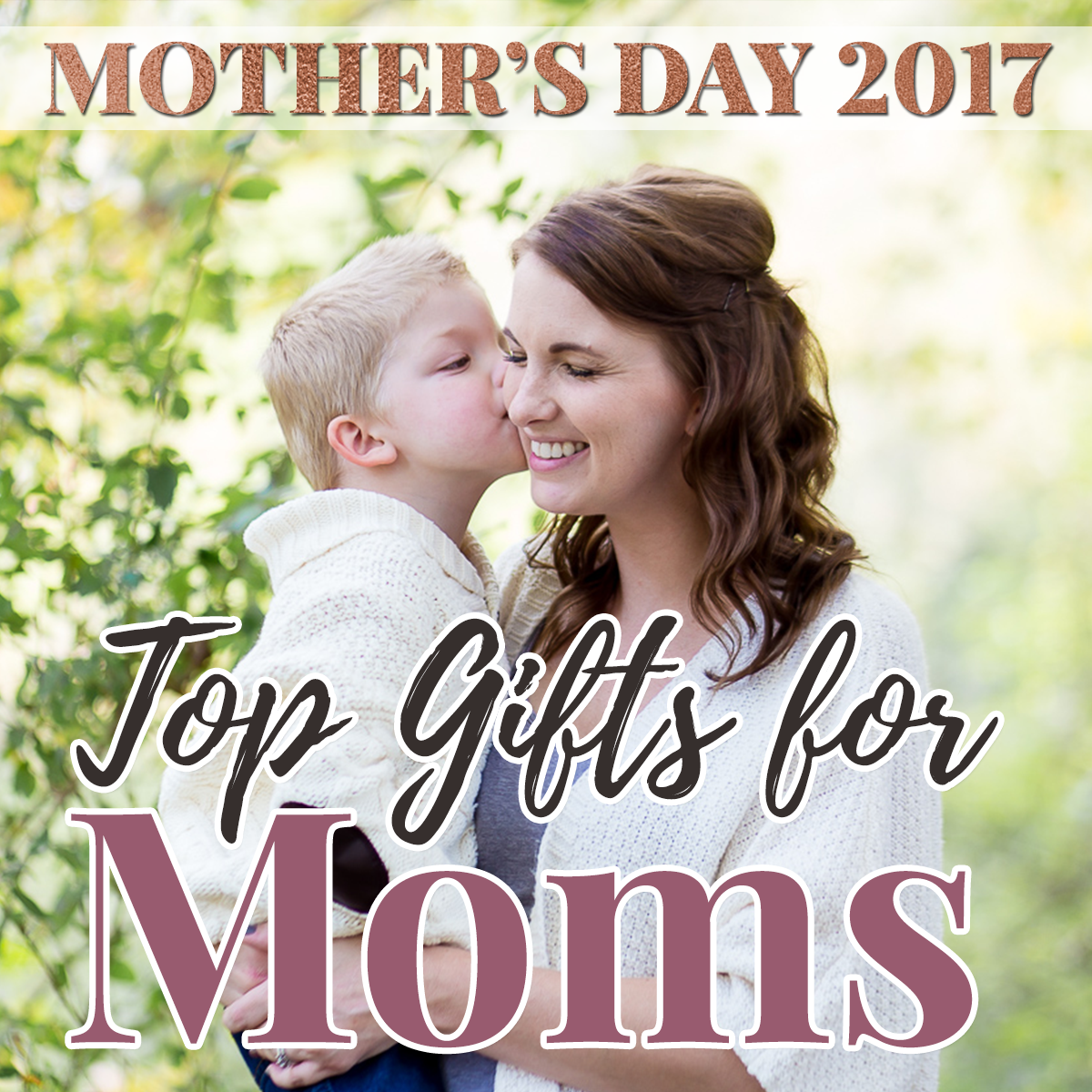 Mother's Day 2017: Top Gifts for Moms
