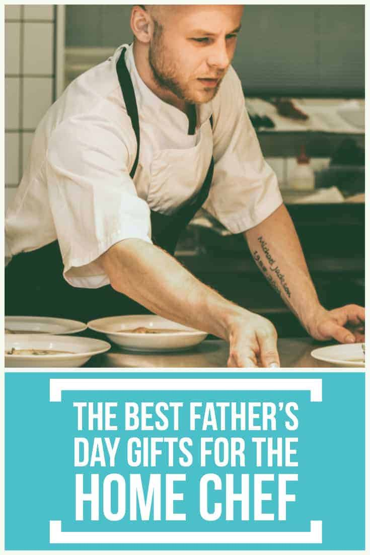 The best father's day gifts for the Home Chef-2