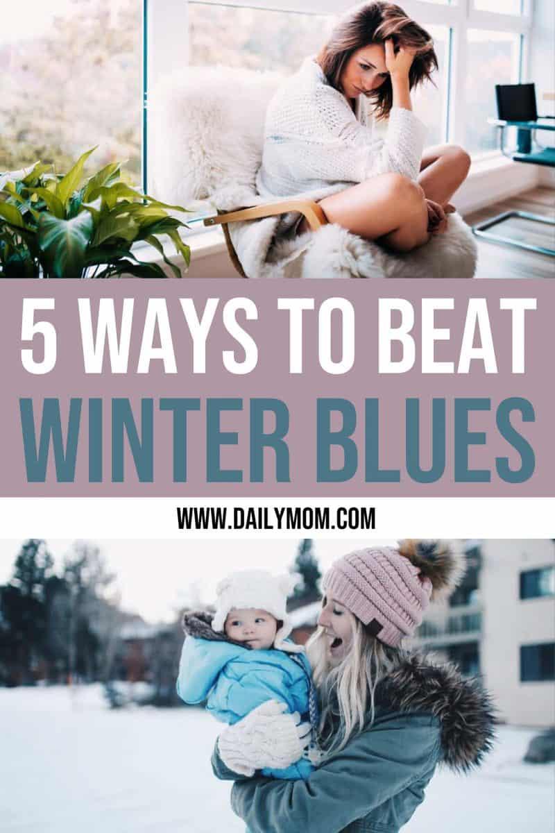 5 Ways To Beat Winter Blues