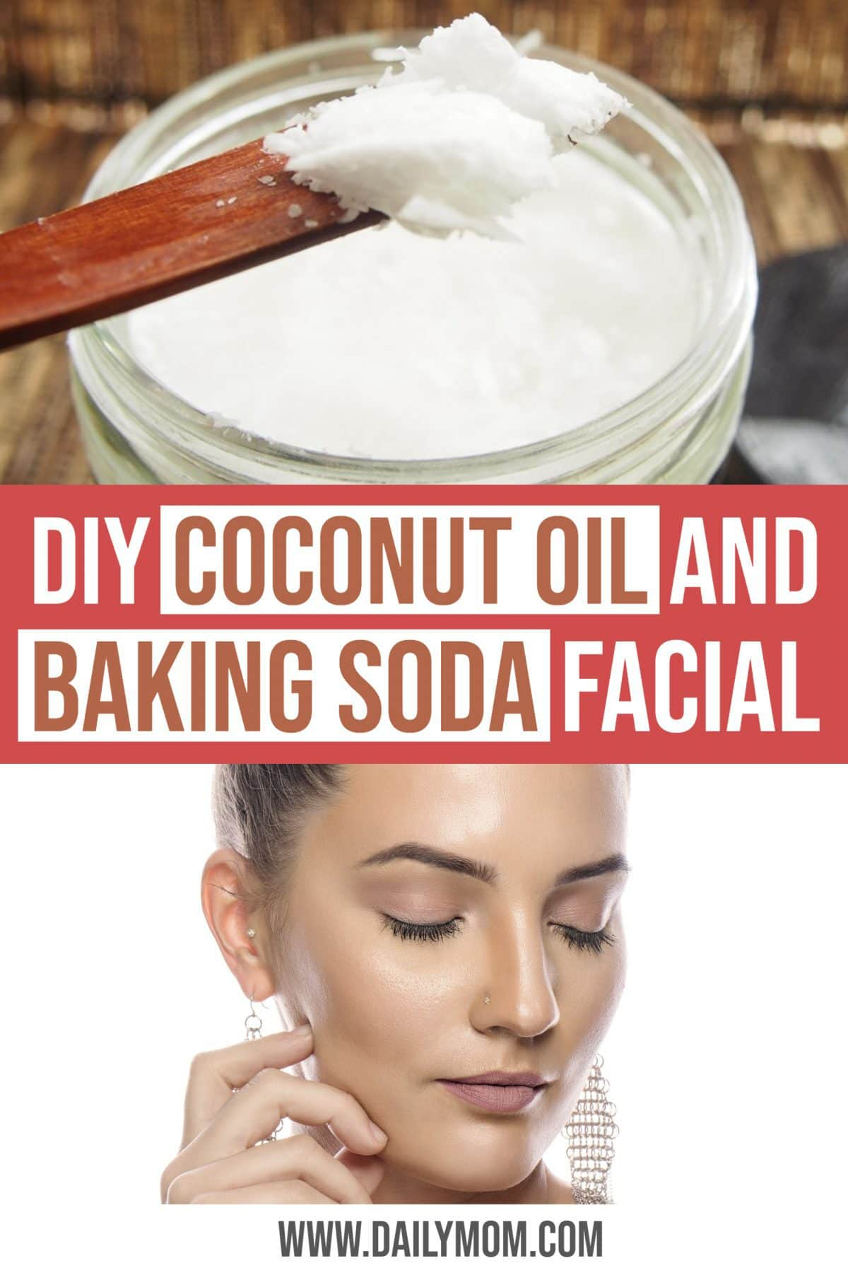 Daily Mom Parent Portal Coconut Oil and Baking Soda Facial