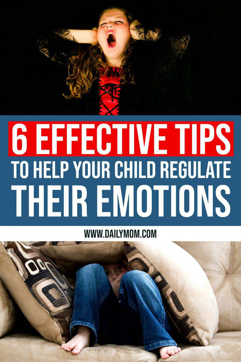 Emotional Regulation: 6 Simple Ways to Help Your Child