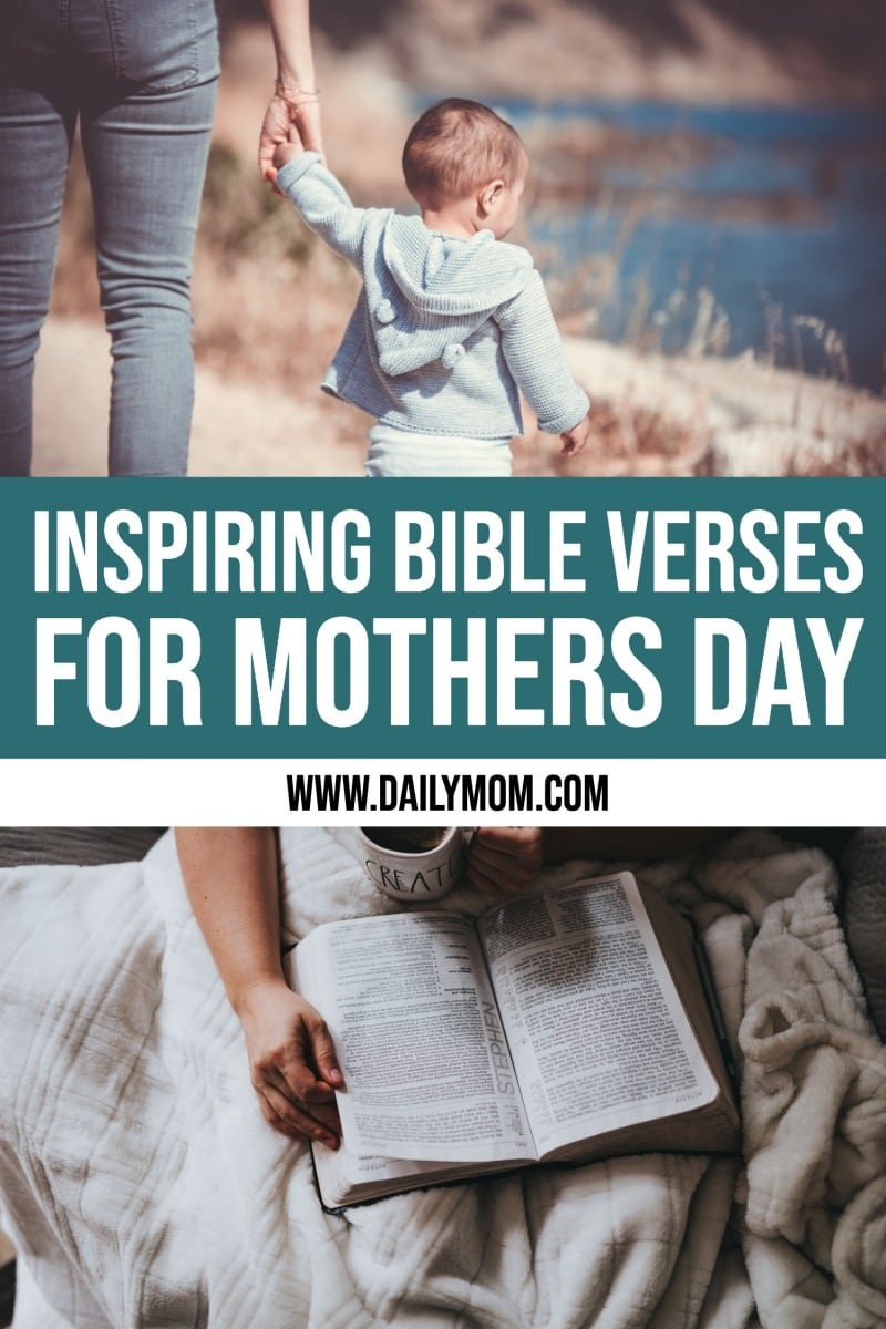 Daily Mom Parent Portal Mother's Day Bible Verses To Encourage The Mamas In Your Life