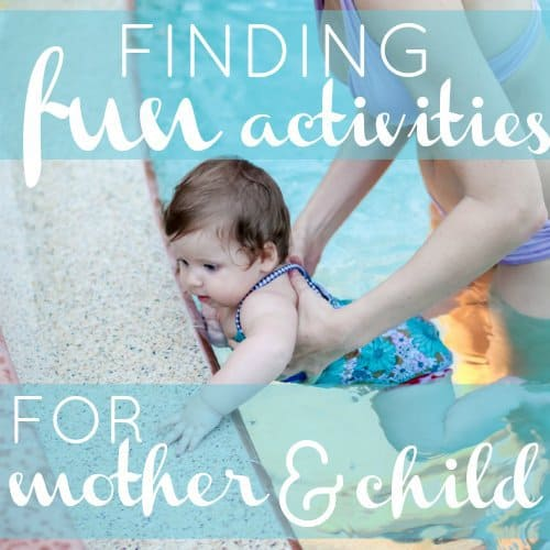 Finding Fun Activities for Mother and Child 1 Daily Mom Parents Portal