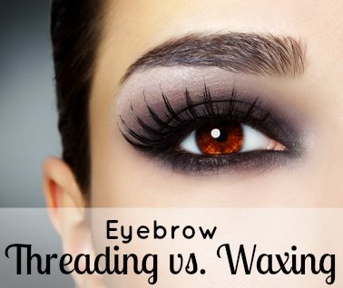 Eyebrow Threading vs. Waxing 1 Daily Mom Parents Portal