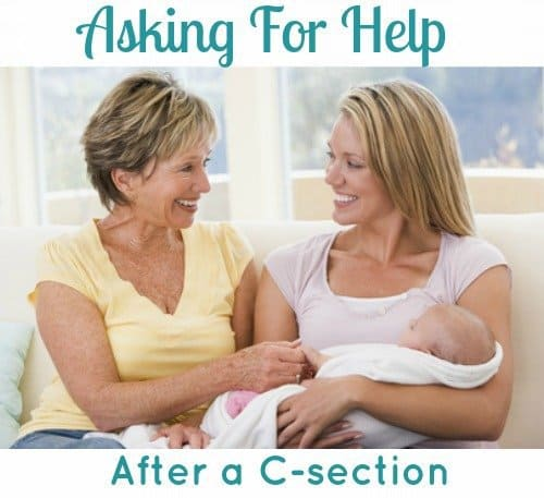 Asking for help after a C-section 1 Daily Mom Parents Portal