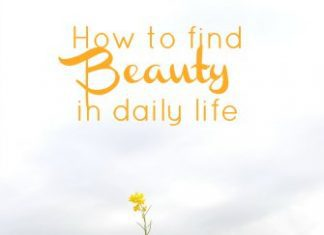 How To Find Beauty In Daily Life