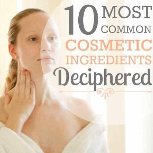 10 Common Cosmetic Ingredients Deciphered