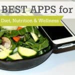 Best Apps For Diet, Nutrition, And Wellness