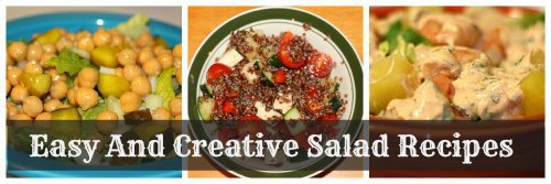 Easy And Creative Salad Recipes