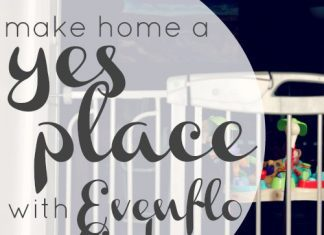 """Make Home A """"yes"""" Place With Evenflo Gates"""