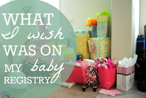 What I Wish Was On My Baby Registry 1 Daily Mom Parents Portal