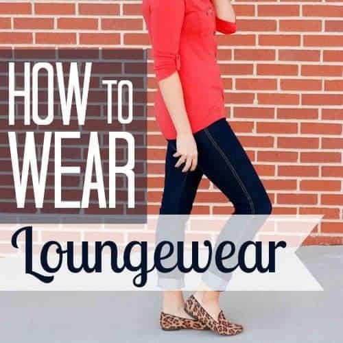 How To Wear: Loungewear