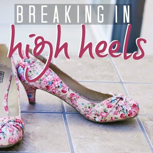 Breaking in high heels 1 Daily Mom Parents Portal