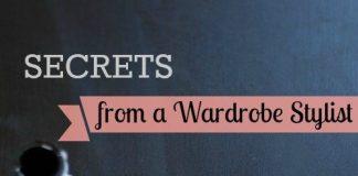 Secrets From A Wardrobe Stylist