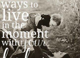 Ways To Live In The Moment With Your Baby