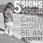5 Signs Your Child Might Be An Introvert