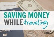 Saving Money While Traveling