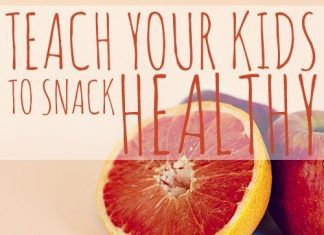 Teach Your Kids To Snack Healthy 2