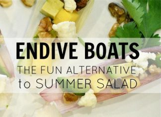 Endive Boats The Fun Alternative To Summer Salad