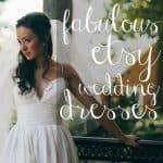 Fabulous Etsy Wedding Dresses