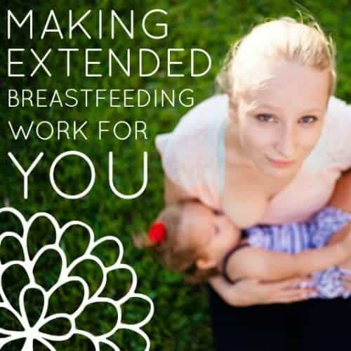 Making Extended Breastfeeding Work For You