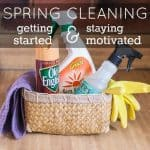 Spring Cleaning: Getting Started And Staying Motivated