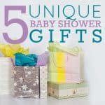 5 Unique Baby Shower Gifts