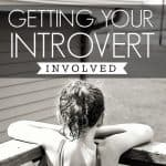 Getting Your Introvert Involved