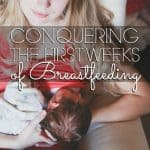 Breastfeeding: The First Weeks