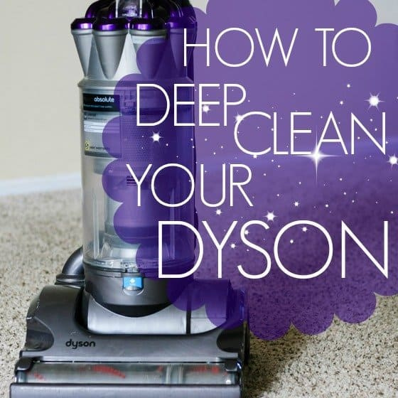 How To: Deep Clean Your Dyson Vacuum 1 Daily Mom Parents Portal