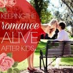 Keeping The Romance Alive After Kids 3