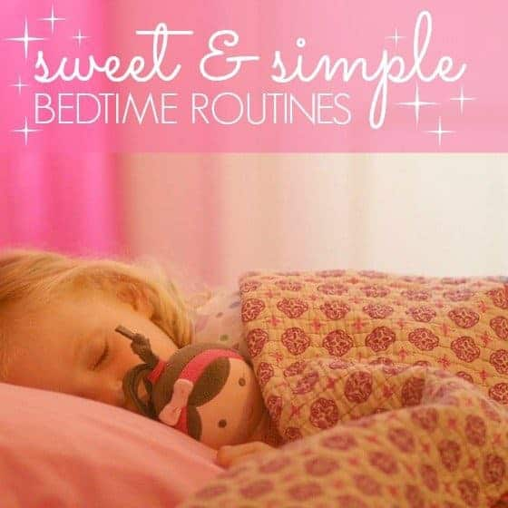 Sweet And Simple Bedime Routines 1