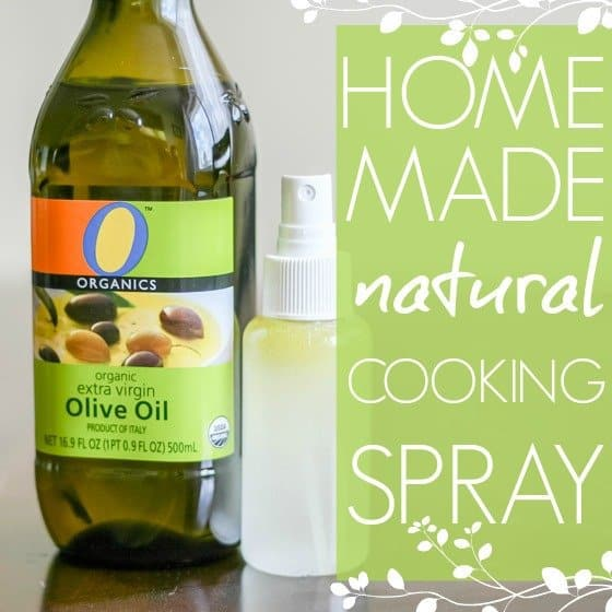 Homemade (Natural!) Cooking Spray 1 Daily Mom Parents Portal