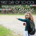 First Day Of School Moments To Capture