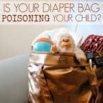 Is Your Diaper Bag Poisoning Your Child