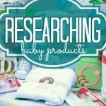 Researchingbabyproducts 3