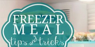Freezer Meal Tips And Tricks